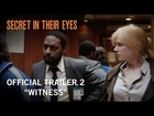 Secret In Their Eyes | Official Trailer 2