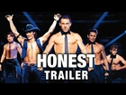 Honest Trailers - Magic Mike