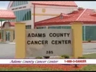 Adams County Cancer Center: Overview
