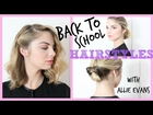 HOW TO: Back to School Hair Styles with Allie Marie Evans!