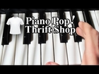 Thriftshop Piano Lesson - Macklemore and Ryan Lewis - Easy Piano Tutorial