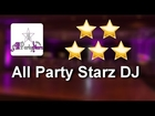 All Party Starz DJ Lancaster Review - Lancaster Wedding DJ Review