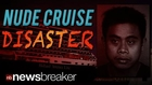 NUDE CRUISE DISASTER: Worker Admits to Raping and Beating American Passenger After She