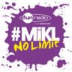 L'intégrale du 31 août 2014 - #Mikl No Limit Fun Radio