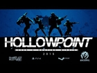 Hollowpoint - PC & PS4 Announcement Trailer - GAMESCOM 2014